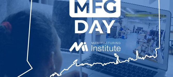 CT MFG MONTH is here!
